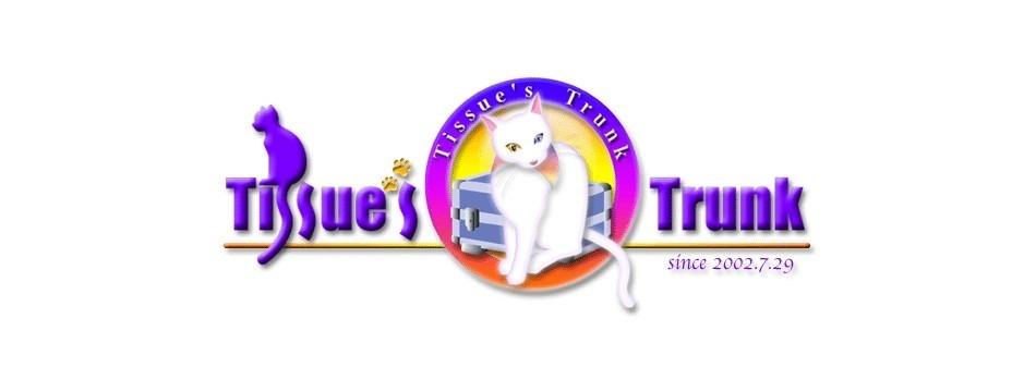 Tissue's Trunk